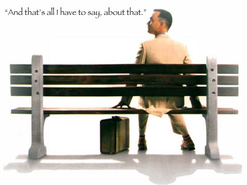 The Immortal Words of Forrest Gump